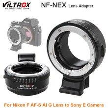 Viltrox NF NEX Chuyển Đổi Ống Kính Lens W/Gắn Chân Máy Vòng Khẩu Độ Cho Nikon F AF S Ai G Ống Kính Sony E camera A9 A7SII A7RII Nex 7 A6500