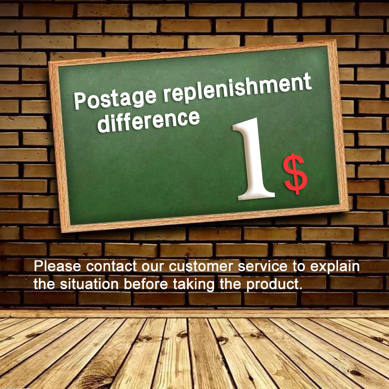 Postage Replenishment Difference Please contact our customer service to explain the situation before taking the productPostage Replenishment Difference Please contact our customer service to explain the situation before taking the product