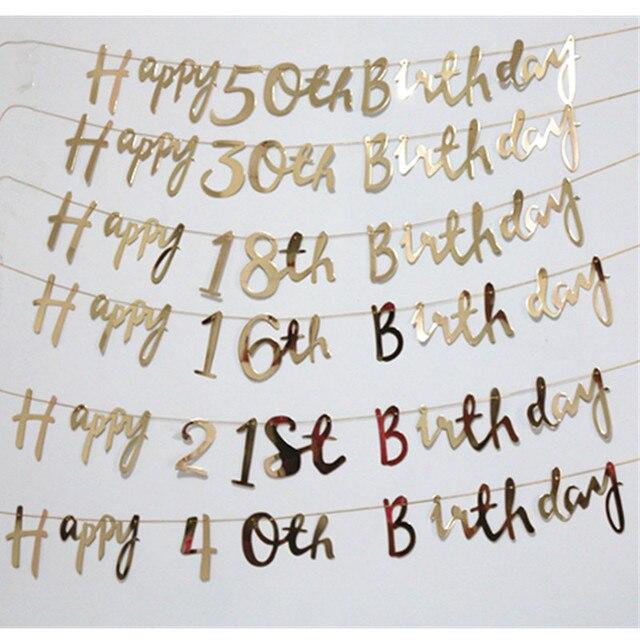 1set happy 16th 18th 21th 30th 40th 50th birthday banner rose gold