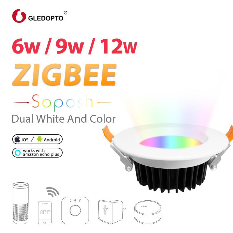 GLEDOPTO LED downlight ZIGBEE link light 6W 9W 12W AC100-240V rgb+cct WW/CW led LIGHT zigbee downlight work with Amazon Ecoh pl gledopto zigbee led 6w bulb rgb cct dual white smartphone app control ac100 240v e27 e26 bulb zigbee zll light link compatible