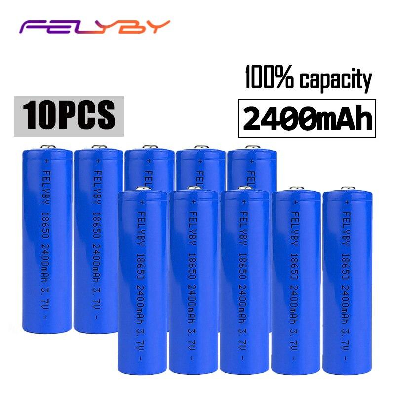 FELYBY 10 pcs 3.7 v au lithium 18650 marque 100% capacité 2400 mah rechargeable batterie 18650 li ion batterie Pour Laser stylo lampe de poche