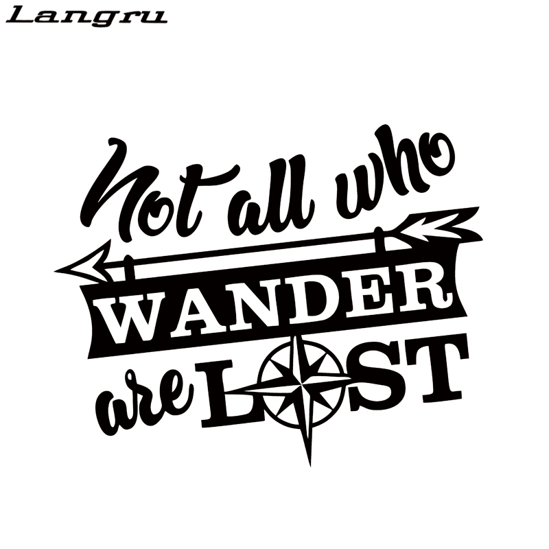 Not All Those Who Wander Are Lost Vinyl Decal Car Window Bumper Sticker Hiking Wish