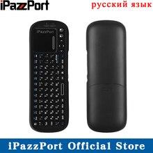 IPazzPort русская 2,4 ГГц Мини Ручной Беспроводной клавиатура Air Мышь с тачпадом для Android ТВ коробка/Smart ТВ/ raspberry Pi 3