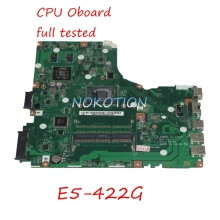 NOKOTION NBMYC11001 NB.MYC11.001 laptop motherboard For acer aspire E5-422G Main board A4WAR LA-C351P WORKS