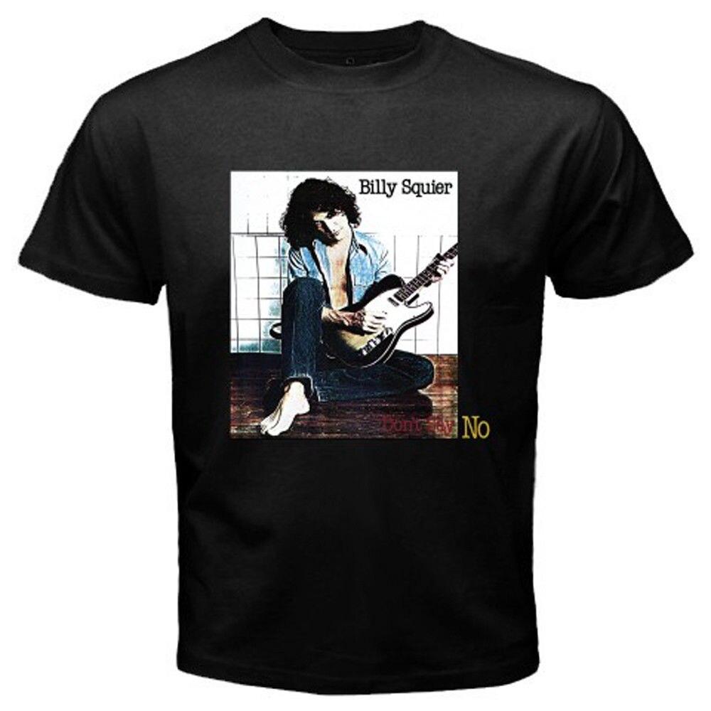 Новый Билли Squier не сказать нет рок Обложка альбома Для мужчин черный футболка Размеры S-3XL 2018 новый 100% хлопковые футболки Для мужчин