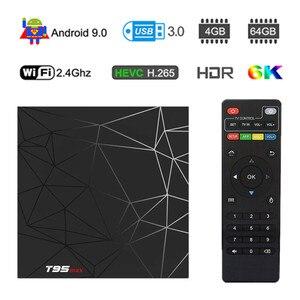 T95 MAX Android 9.0 4GB RAM 64GB ROM Smart 6K TV BOX Allwinner H6 Quad Core H.265 HD 2.4G Wifi set-top tvbox T95MAX Set Top Box
