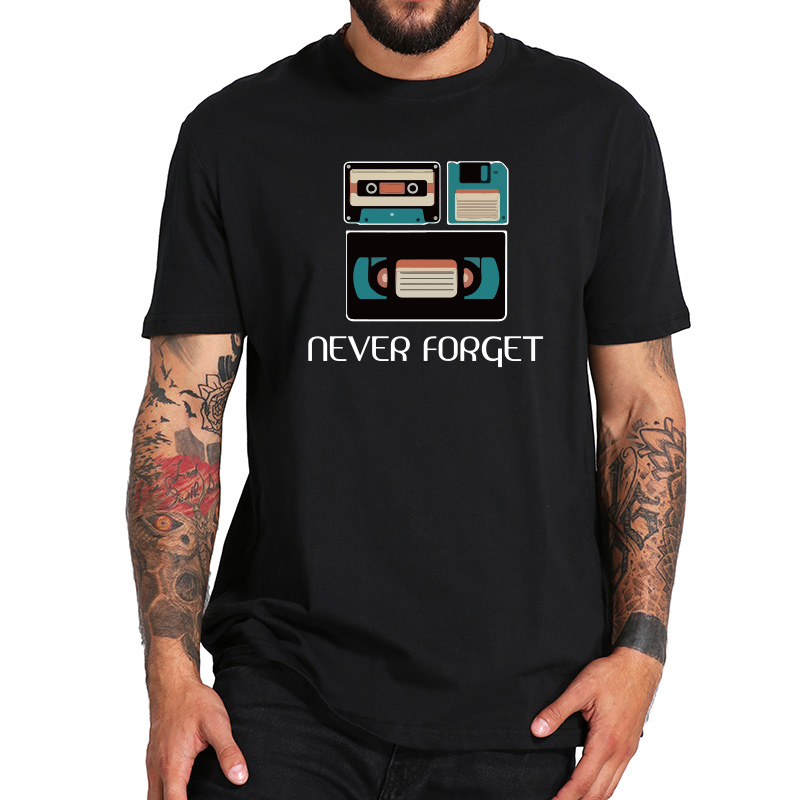 Never Forget   T  -  shirt   Retro Radio Floppy Disc VHS Tees Men Funny Nostalgic Design Camiseta 100% Cotton Comfortable   T     Shirt