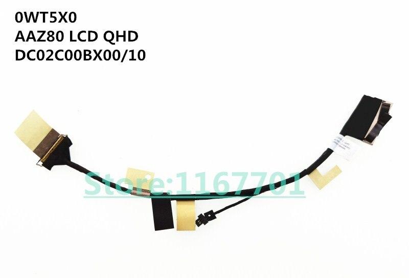 New Original Laptop/notebook LCD/LED/LVDS cable for Dell XPS 13 9350 9360 0WT5X0 AAZ80 LCD QHD DC02C00BX00 DC02C00BX10