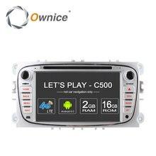 Ownice c500 4g lte android 6.0 quad core de 2 din dvd del coche jugador de los GPS Para FORD FOCUS Mondeo S-MAX Connect 2 2008 2009 2010 2011