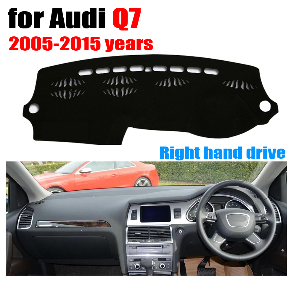 Car dashboard cover mat for Audi Q7 2005-2015 years Right hand drive dashmat pad dash covers auto dashboard accessories brand new car dashboard cover for audi tt dash cover mat right hand driver