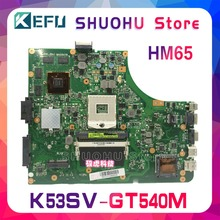 цена на KEFU K53SC HM65 For ASUS K53S A53S A53SJ X53S P53SJ K53SV K53SM GT540 laptop motherboard tested 100% work original mainboard