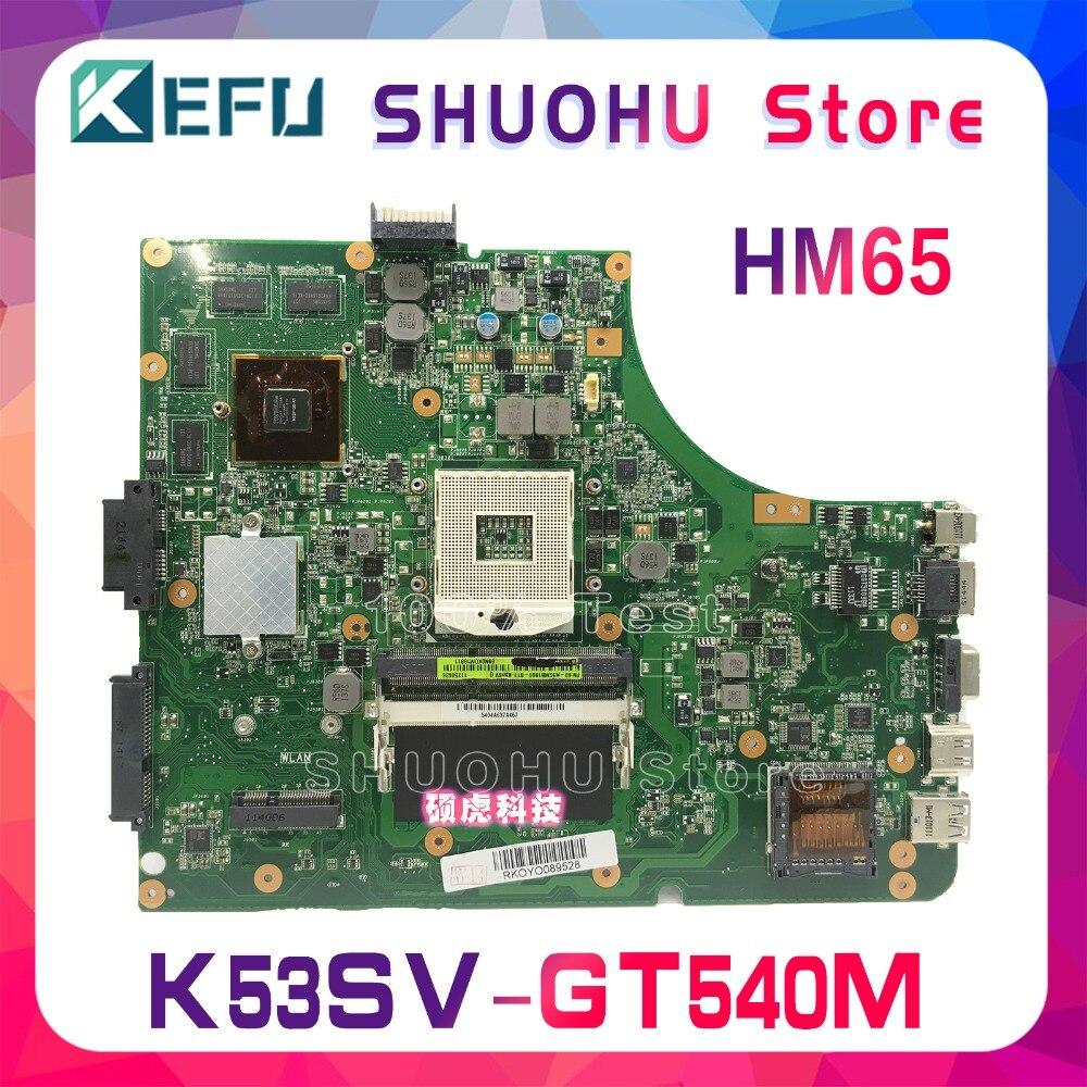 KEFU K53SC HM65 For ASUS K53S A53S A53SJ X53S P53SJ K53SV K53SM GT540 laptop motherboard tested 100% work original mainboard