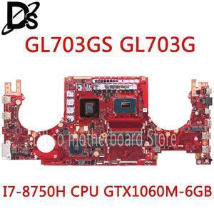 KEFU GL703GS dla ASUS GL703 GL703G GL703G GL703VSK S7B3 laptopa płyty głównej płyta główna w I7-8750H GTX1060M HM170 DDR4 oryginalne 100% testowane