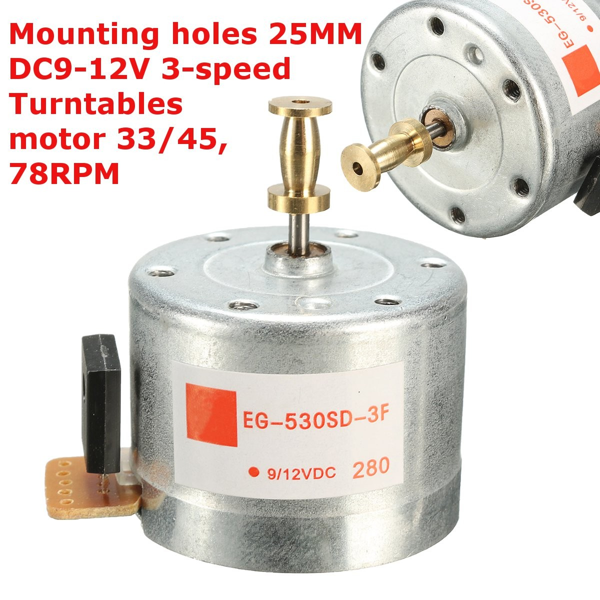 New DC9-12V 3-speed Turntables Motor 25MM Mounting Holes 33/45,78RPM For 3-speed TurntableNew DC9-12V 3-speed Turntables Motor 25MM Mounting Holes 33/45,78RPM For 3-speed Turntable