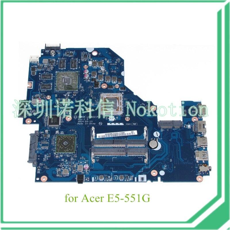 NOKOTION Z5WAK LA-B221P REV 1.0 NBMLE11003 NB.MLE11.003 For acer aspire E5-551G Motherboard nokotion laptop motherboard for acer aspire 5820g 5820t 5820tzg mbptg06001 dazr7bmb8e0 31zr7mb0000 hm55 ddr3 mainboard