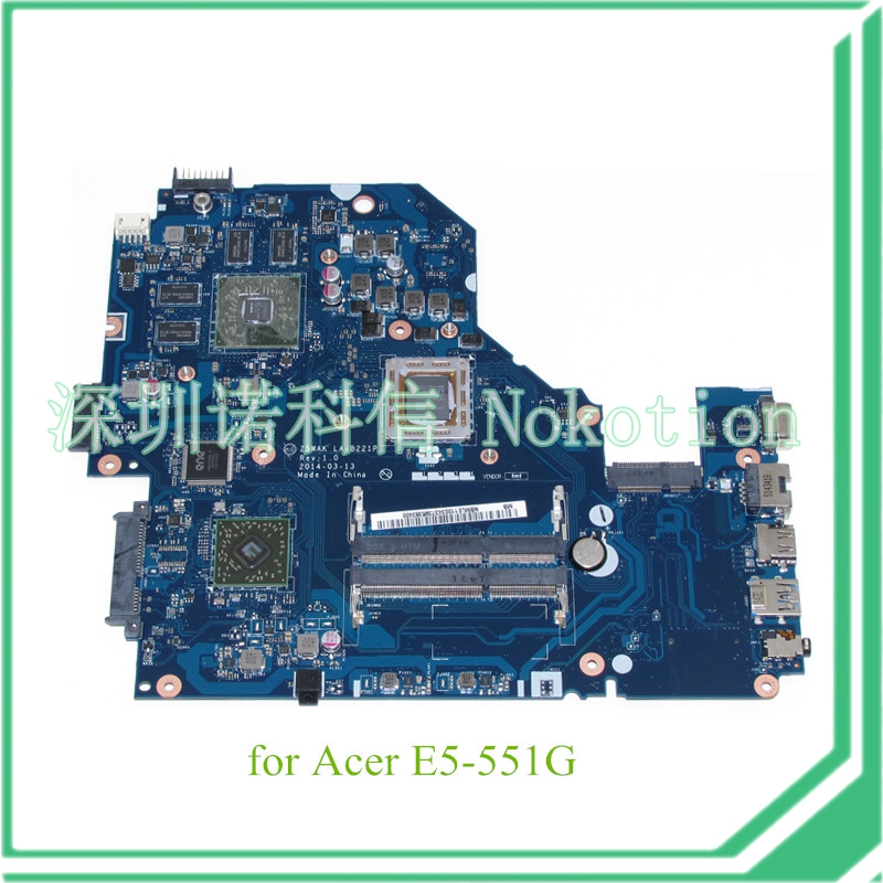 Z5WAK LA-B221P REV 1.0 NBMLE11003 NB.MLE11.003 For acer aspire E5-551G Motherboard original for acer aspire v3 551 motherboard la 8331p nbc1911001 100