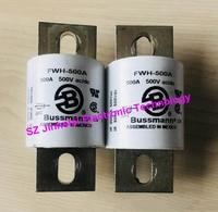 100%New and original FWH 500A FUSE 500A 500VAC/DC