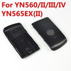 Image 4 - الأصلي Yongnuo فلاش speedlite غطاء باب البطارية ل YN565exIIC YN565exC YN565exN YN560IV YN560III YN560II YN560 إصلاح أجزاء