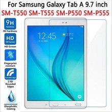 "HD экран протектор для samsung Galaxy Tab A 9,7 T550 T551 T555 закаленное стекло для SM-T550 9,"" планшет Защитная Пленка премиум класса"