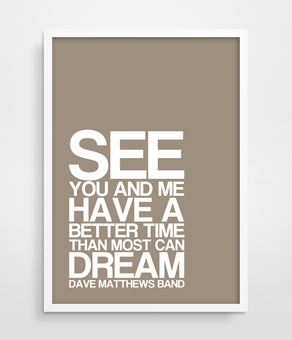 Typography Poster r Lay Down Dave Matthews Band Music Song ... on