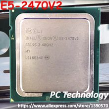 Original Intel Xeon qs E5-2470V2 2.40GHz 10-Core 25MB E5-2470 V2 LGA1356 E5 2470V2 95W free shipping E5 2470 V2(China)