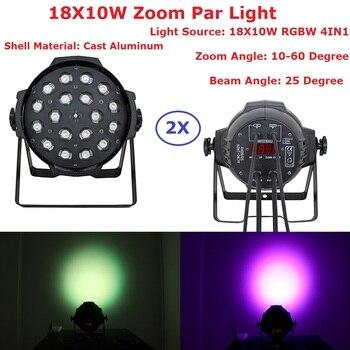 2XLot LED Par Light 18X10W 4IN1 RGBW EU/US Plug 5/6/7/8/13CH Zoom Lights DMX Stage Effect Lighting Dj Disco Wash
