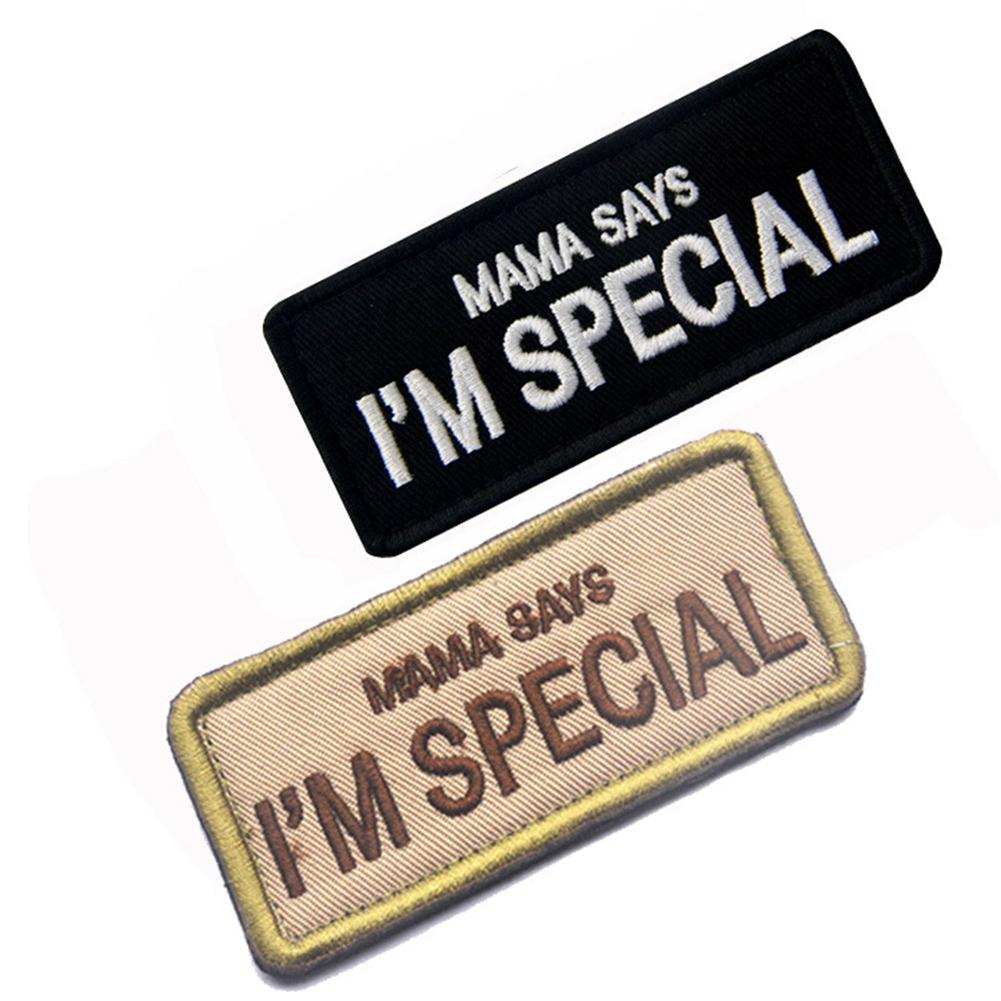 Unisex MAMA SAYS I'M SPECIAL Embroidery Badge Hook Loop Patch Cloth Applique