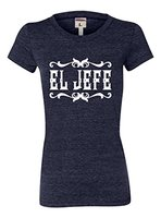 Womens El Jefe The Boss Spanish Mexican Pride Tri Blend T Shirt Cotton Casual Lady Women