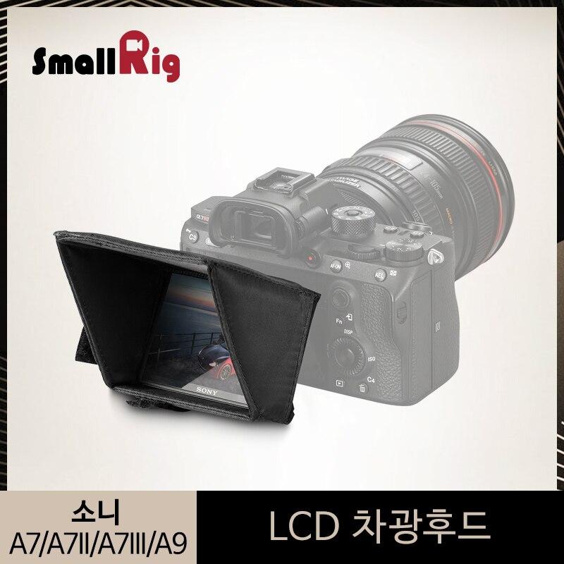 SmallRig LCD Screen Sunhood For Sony A7 A7II A7III A9 Series DSLR Camera/Camcorders Viewfinder Sun Shield Hood-2215
