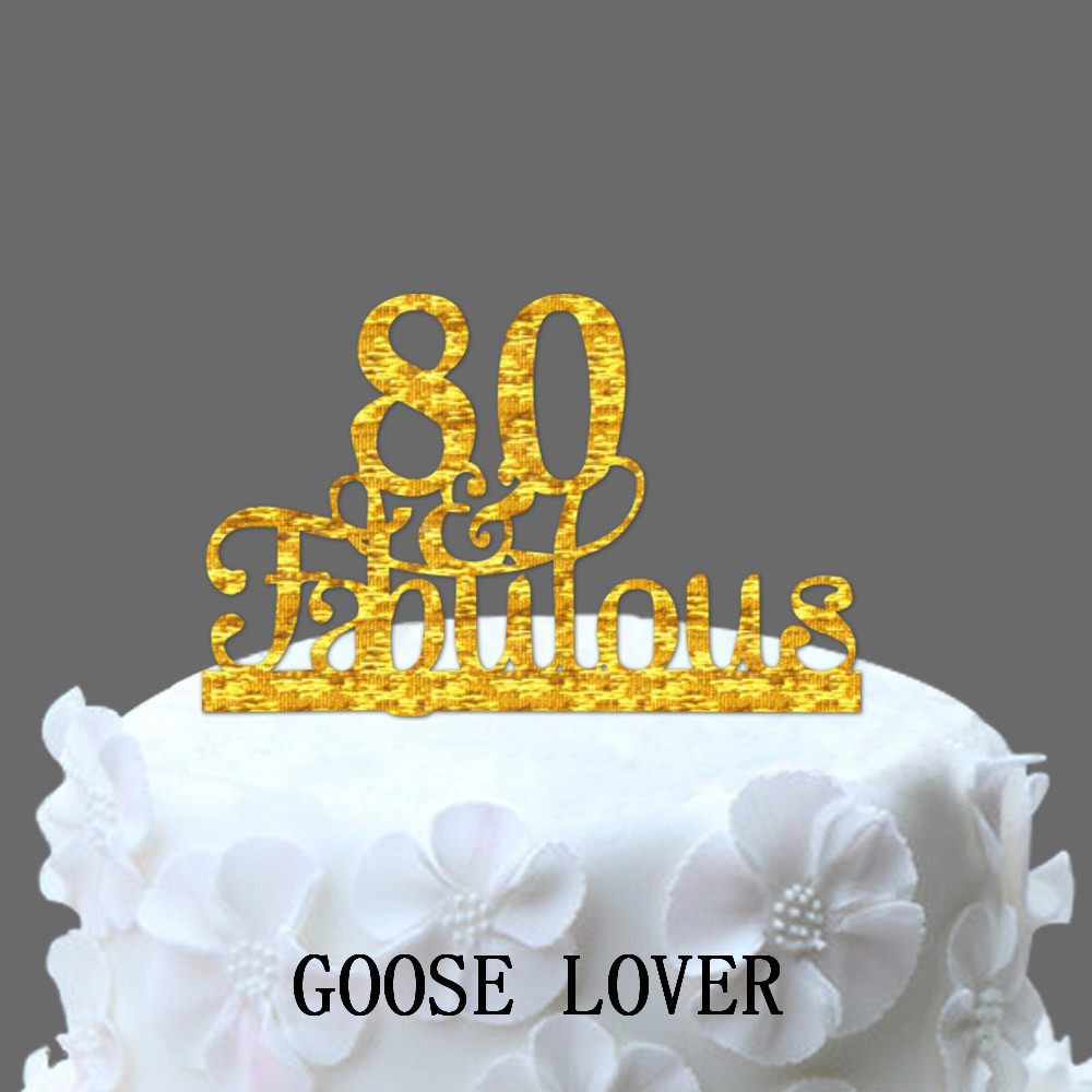 80th And Fabulous Cake Topper Birthday Party Decoration Acrylic Anniversary Gifts80 Years Old In Decorating Supplies