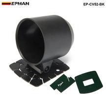 Gauge Pod 52 мм Универсальный Автомобильный держатель для чашек, пластиковый одиночный автомобильный измеритель, стручки для приборной панели, кронштейн для крепления EP-CV52-BK