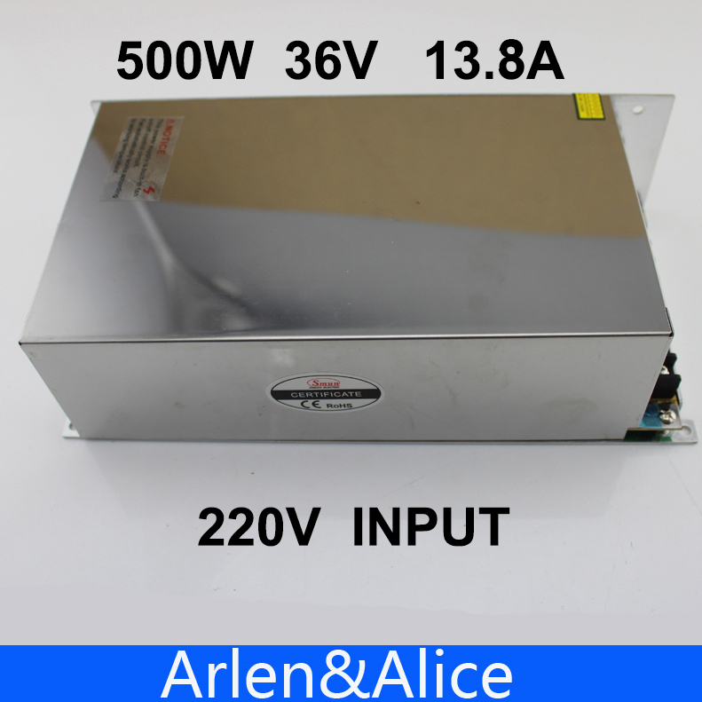 500W 36V 13.8A 220V INPUT Single Output Switching power supply for LED Strip light AC to DC best quality 12v 15a 180w switching power supply driver for led strip ac 100 240v input to dc 12v