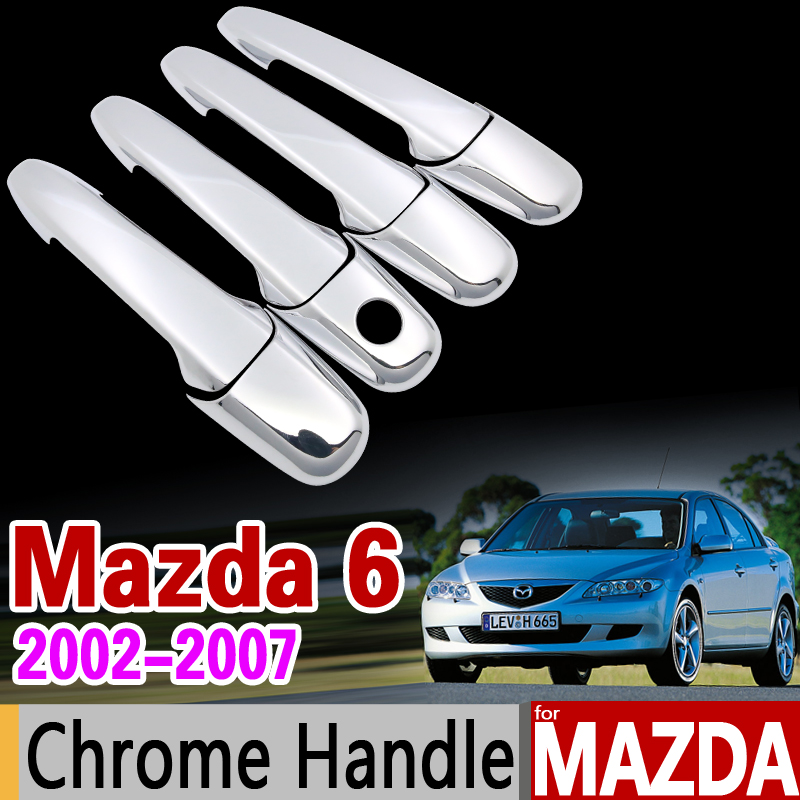 for Mazda 6 2002-2007 Chrome Handle Cover Trim Set Mazda6 Atenza 2003 2004 2005 2006 Wagon Car Accessories Sticker Car Styling nitro triple chrome plated abs mirror 4 door handle cover combo