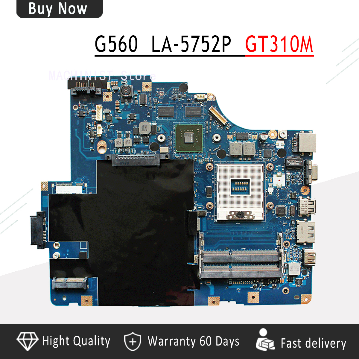 LA-5752P For <font><b>Lenovo</b></font> G560 <font><b>Z560</b></font> Laptop Motherboard NIWE2 LA-5752P Rev:1.0 with GT310M Video Card DDR3 image