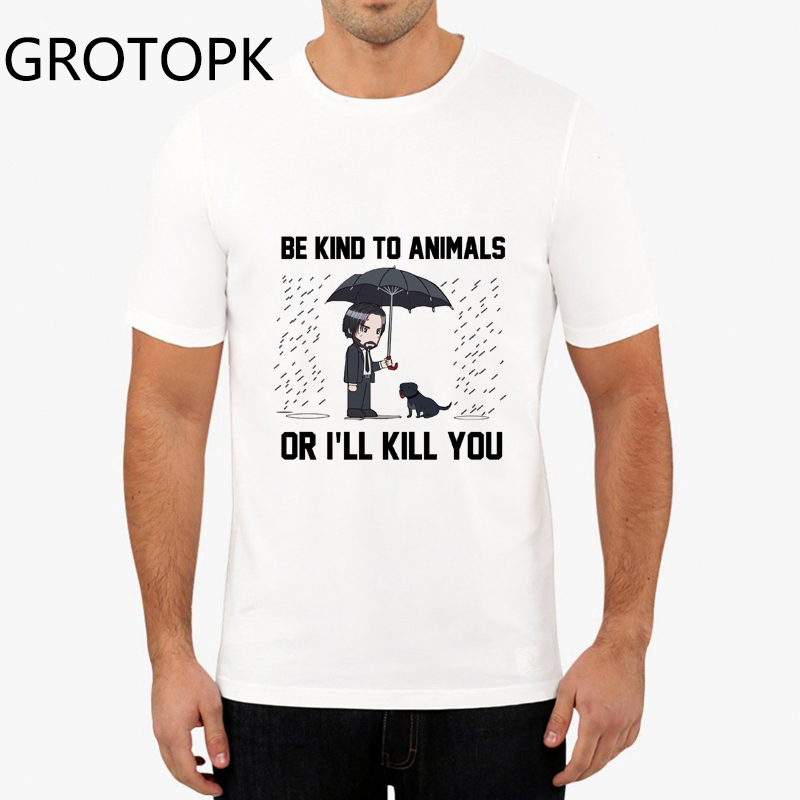 John Wick Men White T-shirt Summer Sleeve Cotton Harajuku Man's T Shirt Be Kind To The Animals Prints Funny T-shirts Homme 2019