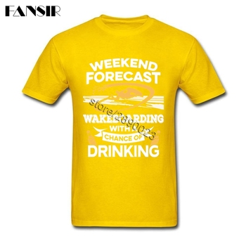 Weekend Forecast Wakeboarding With A Chance Of Drinking Tshirt Latest Design Men's T-Shirt Short Sleeve Cotton O-Neck T Shirt 1