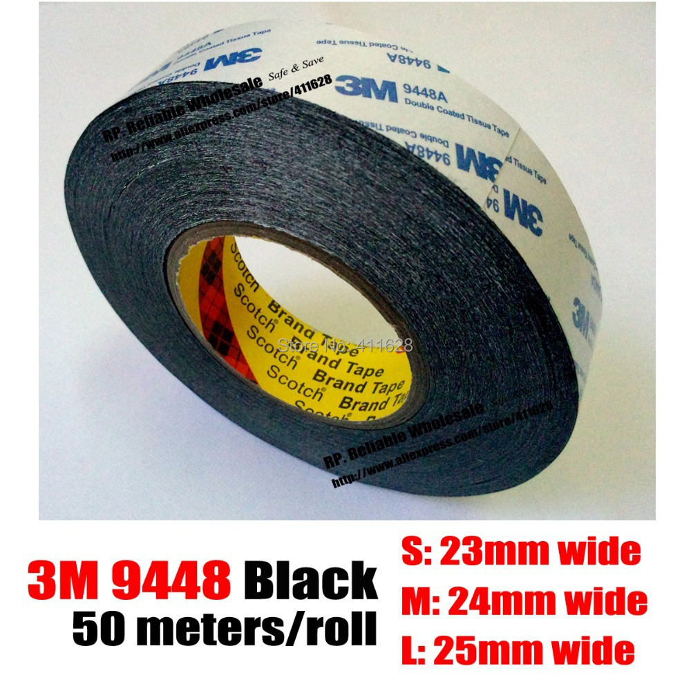 (23mm or 24mm/25mm)*50M*0.15mm, Original 3M BLACK 9448 Double Sided Adhesive Tape for Screen, Touch LCD Dispaly, Housing /LED 1x 76mm 50m 3m 9448 black two sided tape for cellphone phone lcd touch panel dispaly screen housing repair