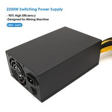 2200W 180-260V Switching Power Supply mining machine ATX Power Supply 90% High Efficiency for Ethereum S9 S7 L3 Rig Mining