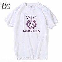 HanHent Valar Morghulis Game Of Thrones T Shirts Men Fashion Summer T Shirts All Men Must