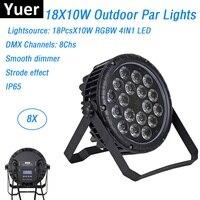 8Pcs LED Par Lights 18X10W RGBW 4IN1 LED Stage Light DMX Outdoor Par Lights IP65 Disco Dj Projector Machine Party Decorations