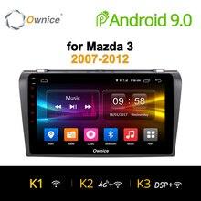 Ownice K1 K2 K3 Octa 8 CORE android 9.0 car dvd player gps Per Mazda 3 2007-2012 di navigazione supporto 4G SIM Card 2G di RAM DAB +