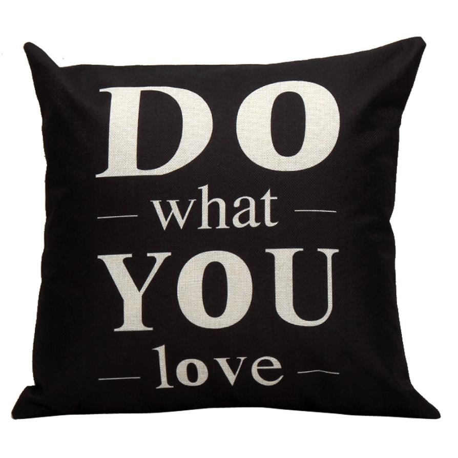Ouneed Home Decor Home Office Hotel Car Use Black Cushion Cover Do What You Love Letters Pattern Simple Style Square