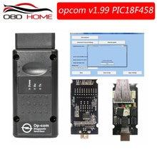 Herramienta de diagnóstico para coche OPCOM, accesorio OPCOM V1.99 OP COM V1.78 V1.7 para Opel PIC18F458 y FTDI Chip NEC relé OP-COM 120309A