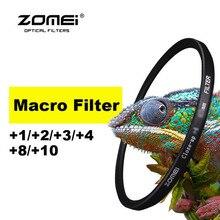 Оптический стеклянный фильтр для объектива Zomei 52/55/58/62/67/72/77/82 мм + 1 + 2 + 3 + 4 + 8 + 10 макрофильтр для Canon Nikon sony Pentax