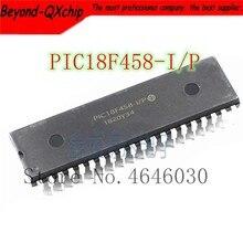 Frete grátis 5 pçs PIC18F458-I/p pic18f458 dip40 novo original