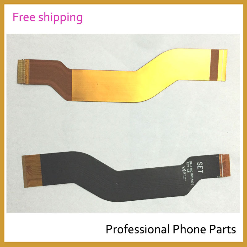 Original LCD Motherboard Connector Flex Cable For Samsung Galaxy Tab S 10.5 T800 Replacement Parts Free Shipping With Logo