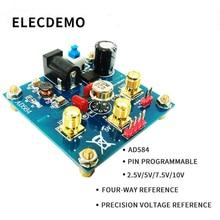 AD584 module Voltage Reference 2.5V/5V/7.5V/10V High Precision Reference Voltage Source Calibration function demo board runtka255wjzz runtka256 257 258 high voltage board