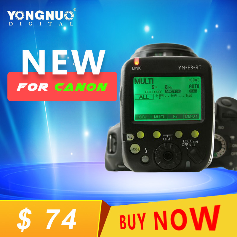 New Arrival YN-E3-RT TTL Radio Trigger Speedlite Transmitter As ST-E3-RT For Canon 600EX-RT вспышка для фотокамеры 2xyongnuo yn600ex rt yn e3 rt speedlite canon rt st e3 rt 600ex rt 2xyn600ex rt yn e3 rt