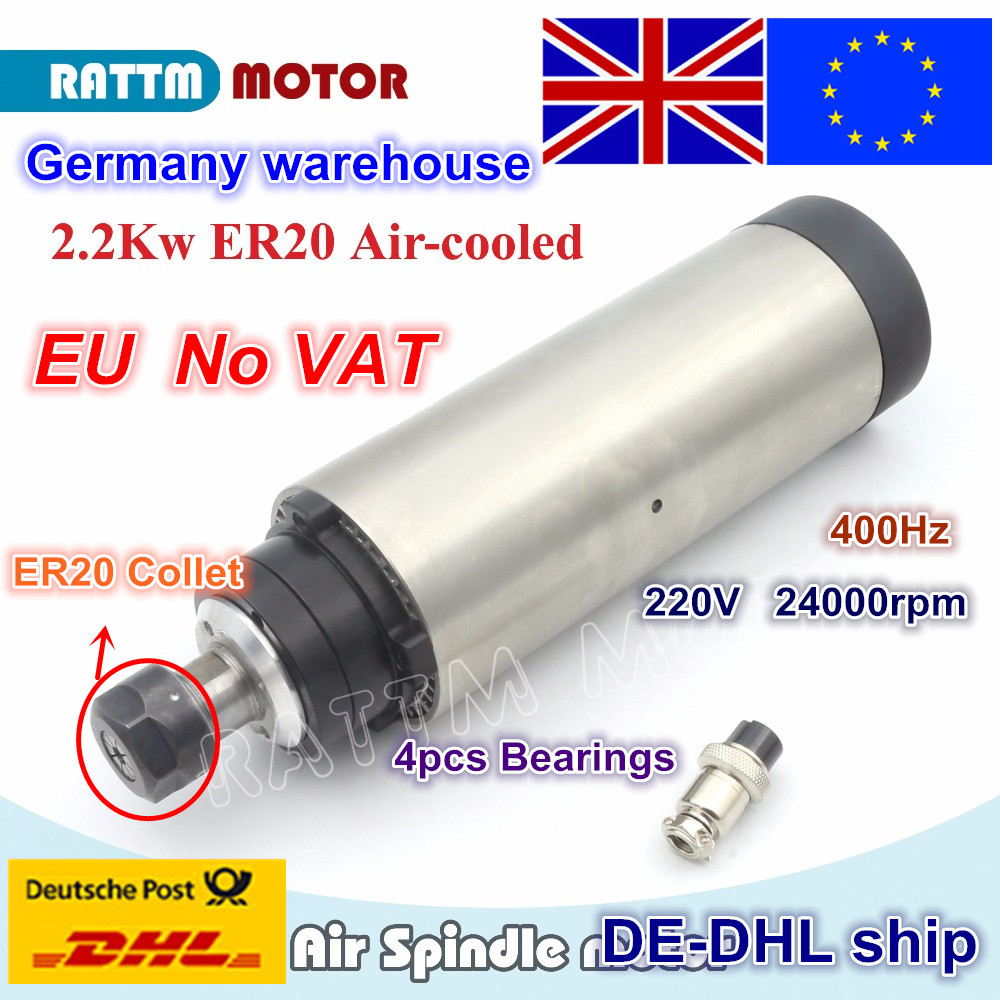 From EU free VAT 2.2KW AIR-COOLED CNC SPINDLE MOTOR ER20 24000rpm 80x230mm/ 220V FOR CNC ROUTER ENGRAVING/ MILLING Machine