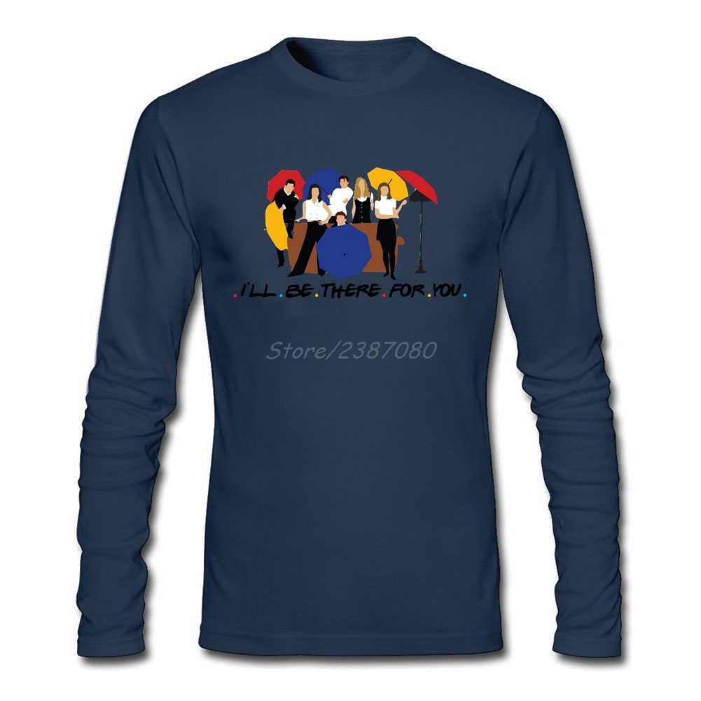 Ill Be There For You T Shirt Custom Long Sleeve Mens T-shirts Fashion Hot Selling O-neck Cotton Twin Peaks TV T Shirts